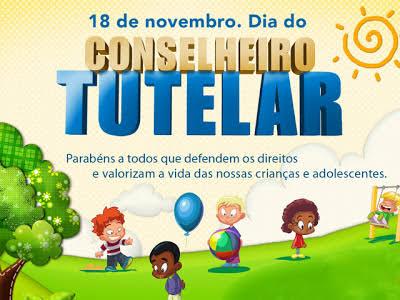 Dia do Conselheiro Tutelar é celebrado no dia 18 de Novembro.